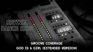 Groove Coverage - God Is A Girl (Extended Version) [HQ]