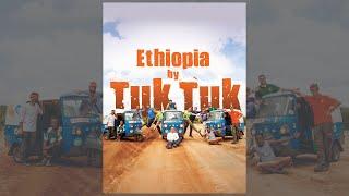 Video Ethiopia by Tuk Tuk - Adventure documentary travel camping in Africa ethiopian film download MP3, 3GP, MP4, WEBM, AVI, FLV Juli 2018
