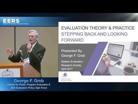 2017 EERS Eleanor Chelimsky Forum: George F. Grob