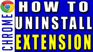 Google Chrome Internet | Google Chrome | How to Uninstall Extension in Google Chrome | Uninstall Extensions