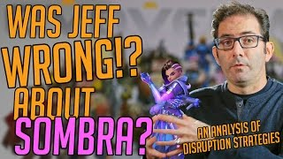 Was Jeff WRONG about Sombra? Analysing disruption // Overwatch Competitive Strategy Analysis