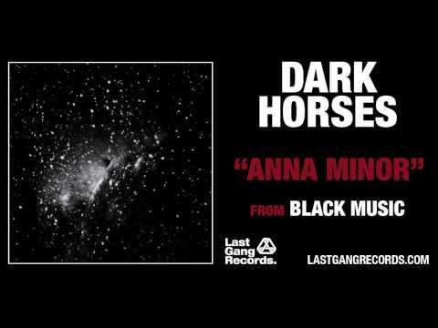 Dark Horses - Anna Minor