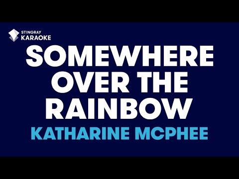 Somewhere Over The Rainbow (Radio Version) in the style of Katharine McPhee karaoke video