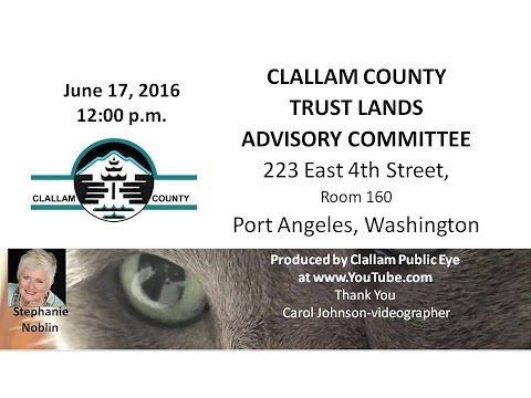 2016 06 17 Clallam County Trust Lands Advisory Committee