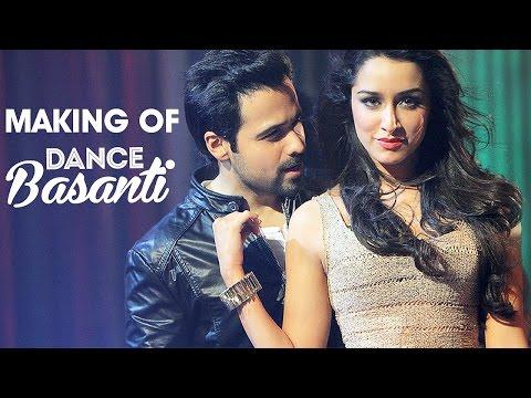 Making of Dance Basanti – Ungli | Emraan...
