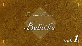 Božena Němcová - Babička /Audiokniha vol. 1