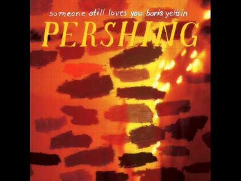 Someone Still Loves You Boris Yeltsin - 「 Pershing 」 - [FULL ALBUM] - ( 2008 )