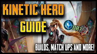 NEW VAINGLORY HERO | Kinetic Hero Guide [BUILD + MATCH UPS]