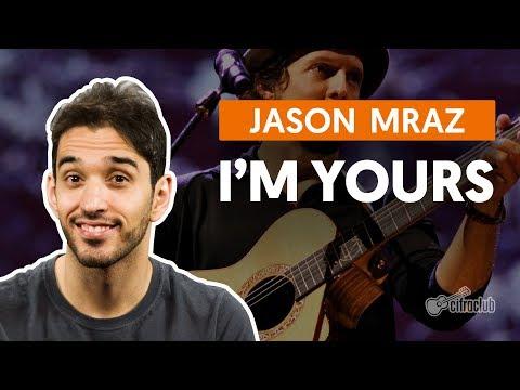 I'm Yours - Jason Mraz (aula de violão simplificada)