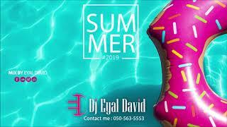 דיסק הלהיטים קיץ 2019 Dj Eyal David