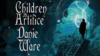 Children of Artifice Trailer