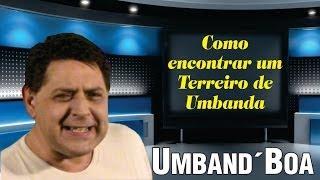 044 - Como encontrar um Terreiro de Umbanda