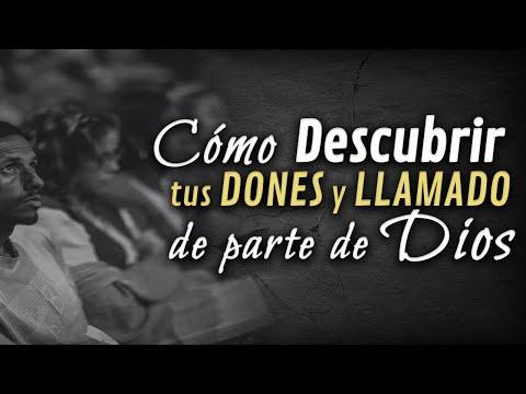 COMO DESCUBRIR TUS DONES Y LLAMADO DE PARTE DE DIOS-O&H