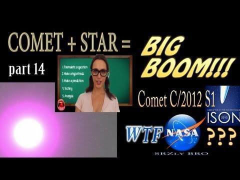 COMET ISON WTF NASA ? Star + Comet =...