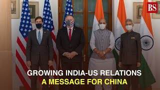 Watch: Growing India-US relations has a message for China and PLA