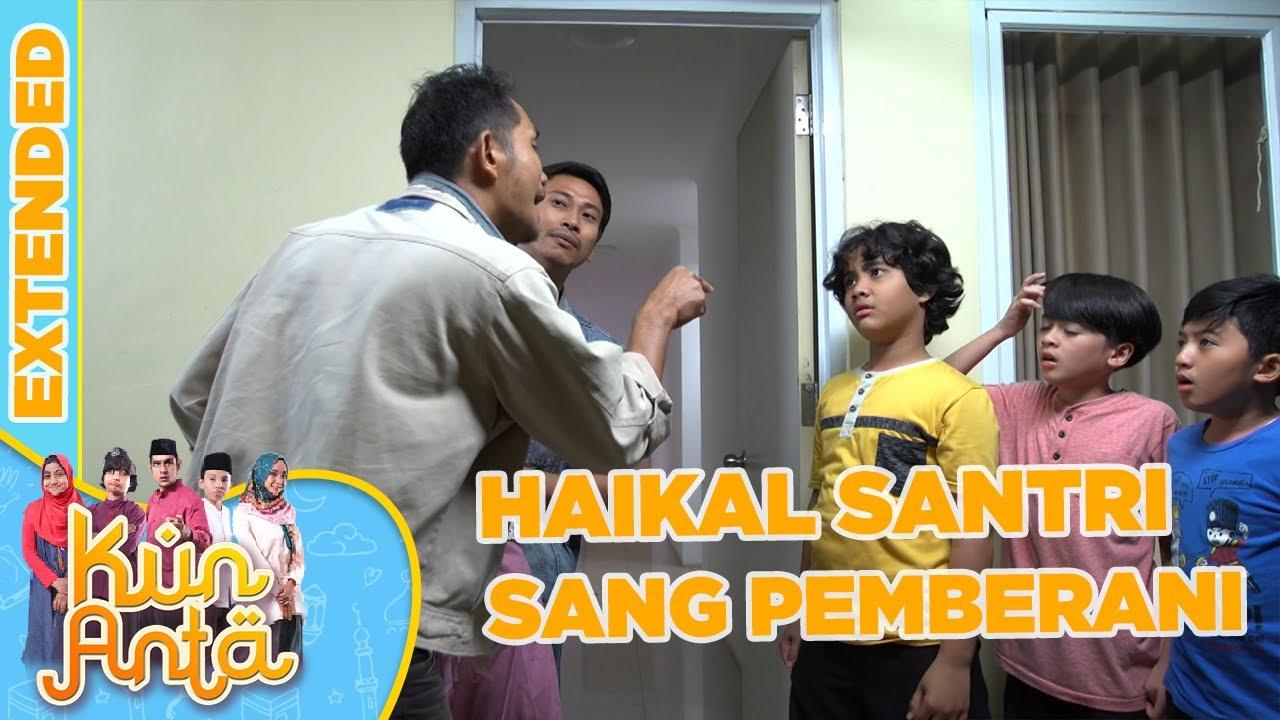 Download Haikal Sang Pemberani - Kun Anta Extended