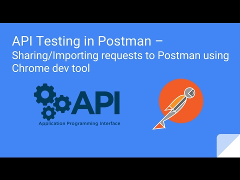 API Testing in Postman – Importing HTTP requests to Postman