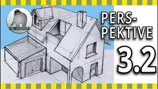 Perspektive zeichnen lernen - Haus konstruieren - Teil 3.2