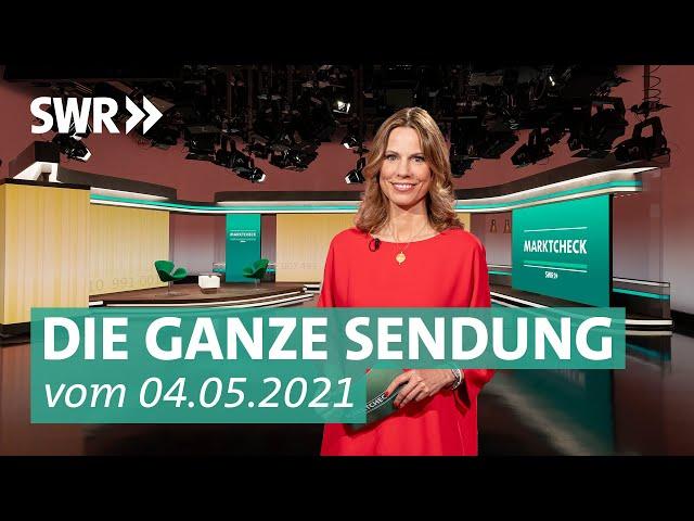 Sendung vom 4. Mai 2021 | Marktcheck SWR