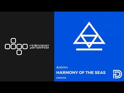 Antrim - Harmony Of The Seas [Dreamers]