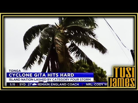 CYCLONE IN TONGA 2018 | What Do You Wanna Say?