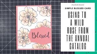 FB Rewind - Wild Rose Blessed Card