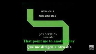 JOY DIVISION-DEAD SOULS (ALMAS MUERTAS) - (Subtitulado Ingles-Español)