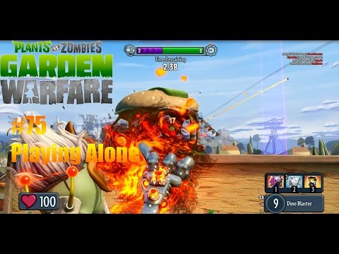 Plants Vs Zombies : Garden Warfare - #75 - Playing Alone