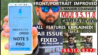 Redmi Note 5 Pro After -MIUI 9.5.11.0 OREO Update #Explained#camera#portrait#front
