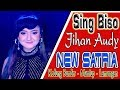 NEW SATRIA - SING BISO - JIHAN AUDY