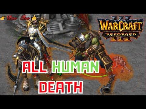 Warcraft 3 Reforged: All Human Death Units #3