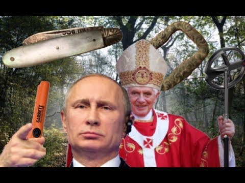 METAL DETECTING WITH PUTIN AND THE POPE silver knife found FINDERS BEEPERS HISTORY SEEKERS