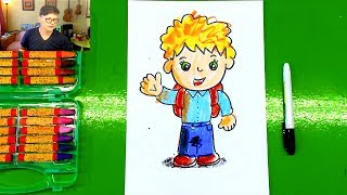 Первоклассник! Рисуем МАЛЬЧИКА в Школу - Урок рисования от РыбаКит