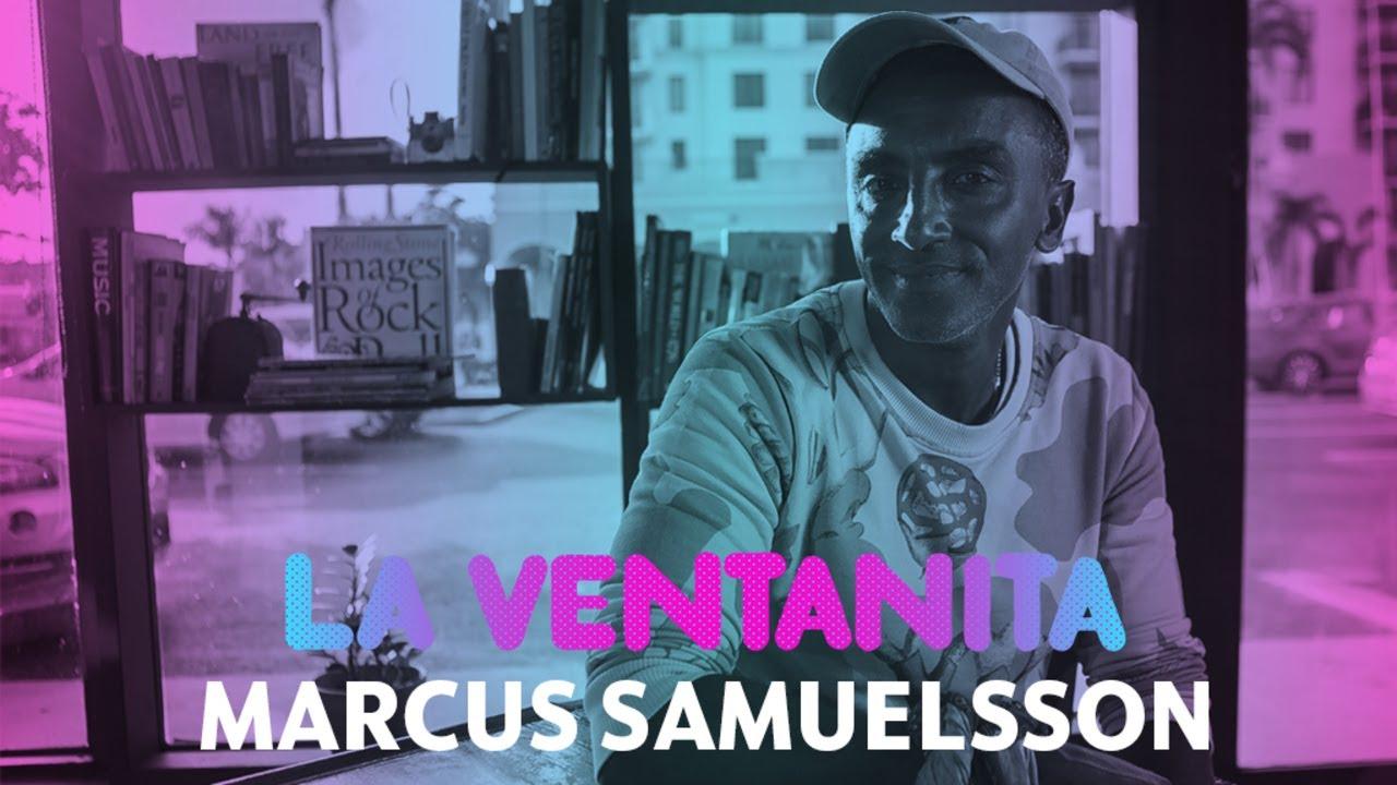 La Ventanita: Marcus Samuelsson discusses the adoptive family that shaped his life