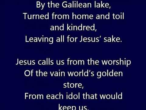 """""""Jesus Calls Us"""""""