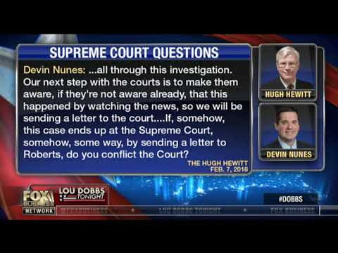 Nunes Asking Cheif Justice Roberts to Look At FISA Corruption