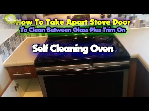 How To Take Apart GE Stove Door To Clean Between Glass Plus Trim On Self Cleaning Oven