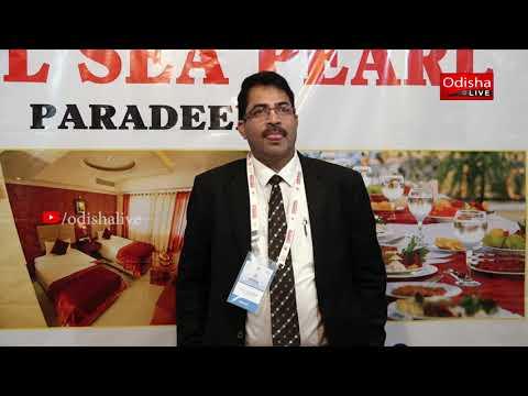 Suresh Chandra Pattanaik, General Manager, Hotel Sea Pearl - Odisha Travel Bazaar, Day 2 - Interview