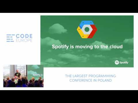 Scaling the data infrastructure @ Spotify - lecture by Matti Pehrs - Code Europe Spring 2017
