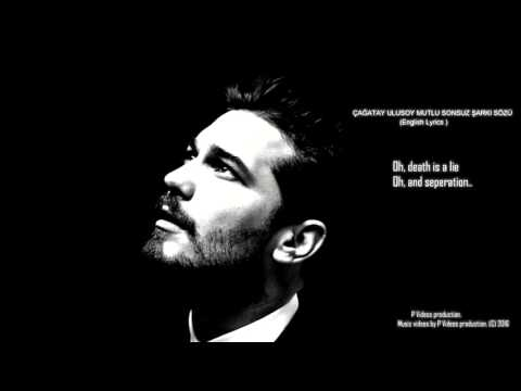 Çağatay Ulusoy- Mutlu Sonsuz  (English Lyrics)