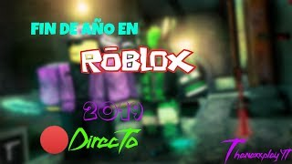 🔴Directo new year's Eve in ROBLOX