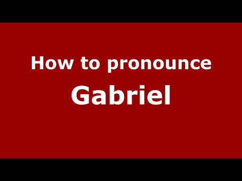 How to Pronounce Gabriel - PronounceNames.com