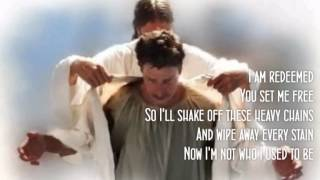 Redeemed by Big Daddy Weave (with lyrics)