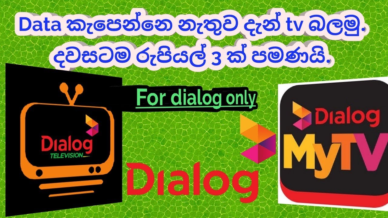 Dialog tv app no data charge free waching any time any tv chanal