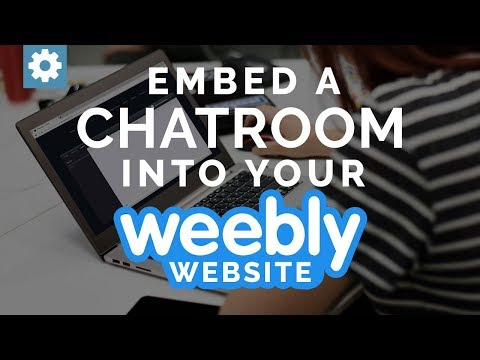 Embed A Chat Room Into Your Weebly Website