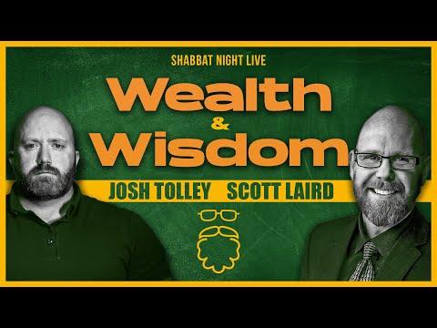 Wealth & Wisdom | Shabbat Night Live