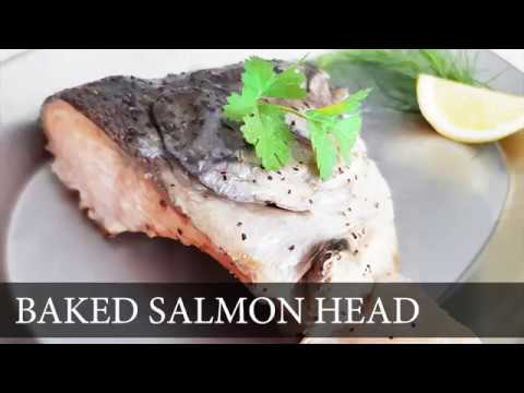The Salmon Series - Episode #1, Baked Salmon Head