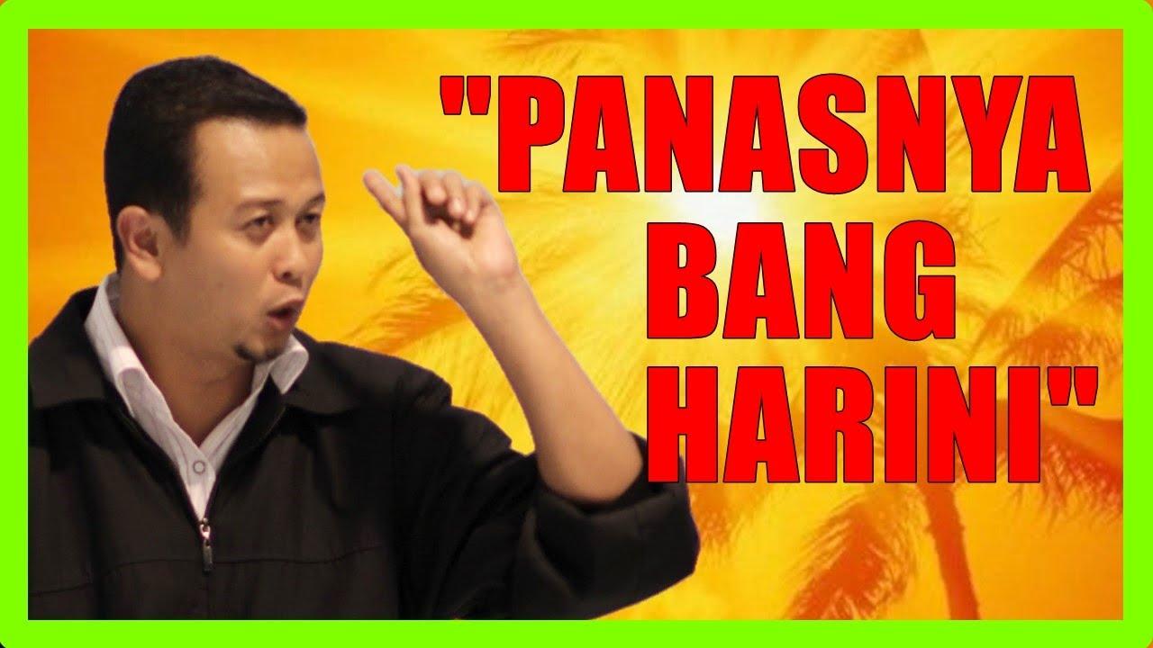 """Download Bulan Poso Je Bini Rajin Berkemban ~ """"Panasnya Bang Hari Nie"""" - Ustaz Syamsul Debat"""