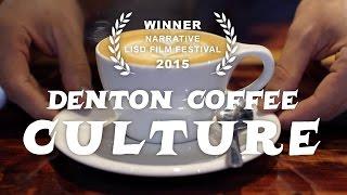 Denton Coffee Culture