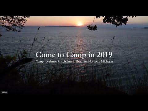 2019 Leelanau & Kohahna Camp Video